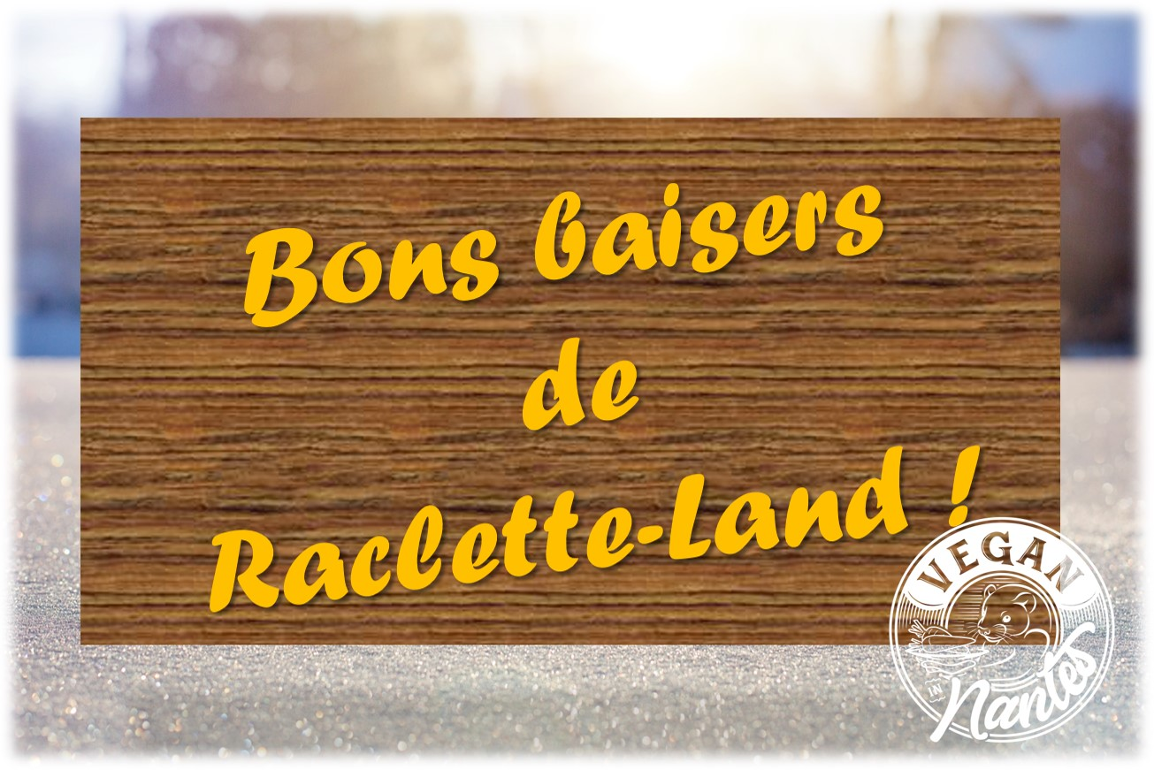 Plateau raclette charcuterie végétale banniere Vegan in Nantes hiver